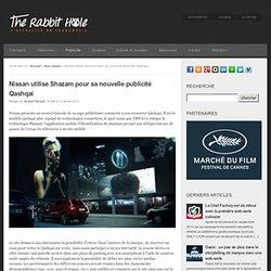 Nissan utilise Shazam pour sa nouvelle publicité Qashqai