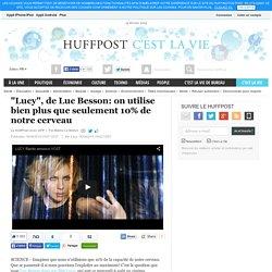 """""""Lucy"""", de Luc Besson: on utilise bien plus que seulement 10% de notre cerveau"""