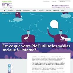 Est-ce que votre PME utilise les médias sociaux à l'interne?