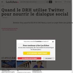Quand le DRH utilise Twitter pour nourrir le dialogue social