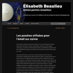 Les poudres utilisées pour l'émail sur cuivre - Élisabeth Beaulieu, artiste peintre émailleur