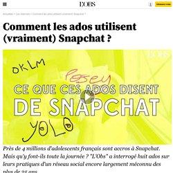 Comment les ados utilisent (vraiment) Snapchat ? - 23 janvier 2017