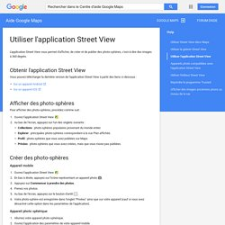 Utiliser l'application Street View - Aide Google Maps