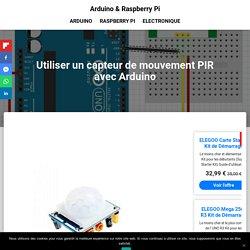 Utiliser un capteur de mouvement PIR avec Arduino