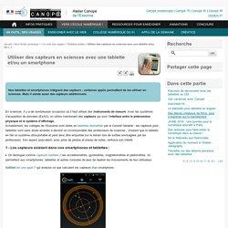 Utiliser des capteurs en sciences avec une tablette et/ou un smartphone