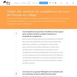 Utiliser des ceintures de compétences en Français au collège