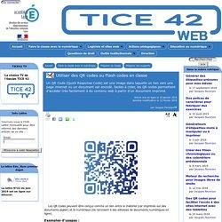 Utiliser des QR codes ou Flash codes en classe - [TICE 42]