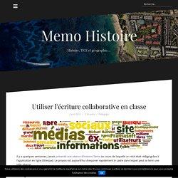 Utiliser l'écriture collaborative en classe – Memo Histoire