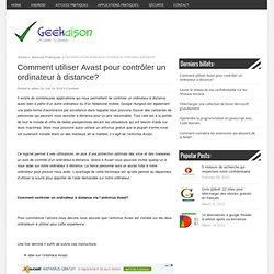 Comment utiliser Avast pour contrôler un ordinateur à distance?