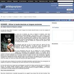 DOSSIER : Utiliser la bande dessinée en langues anciennes