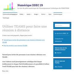 Utiliser TEAMS pour faire une réunion à distance – Numérique DDEC 29