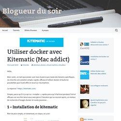 Utiliser docker avec Kitematic