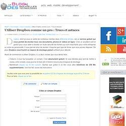 Utiliser Dropbox comme un pro : Trucs et astuces