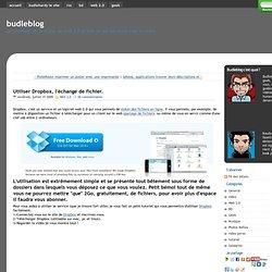 Utiliser Dropbox, l'échange de fichier. - budleblog