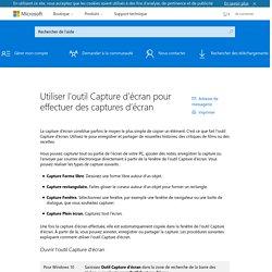 Utiliser l'outil Capture d'écran pour effectuer des captures d'écran - Aide de Windows
