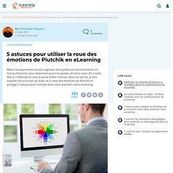 5 astuces pour utiliser la roue des émotions de Plutchik en eLearning - eLearning Industry