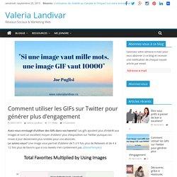 Comment utiliser les GIFs sur Twitter pour générer plus d'engagement - Valeria Landivar