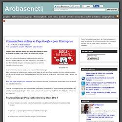 Comment bien utiliser sa Page Google+ pour l'Entreprise