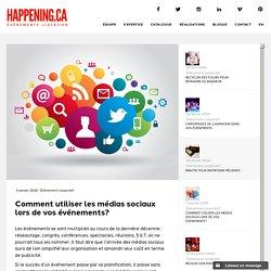 Comment utiliser les médias sociaux lors de vos événements?