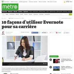 10 façons d'utiliser Evernote pour sa carrière