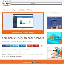 Comment utiliser Facebook Analytics
