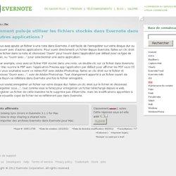 Comment puis-je utiliser les fichiers stockés dans Evernote dans d autres applications ?