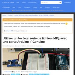 Utiliser un lecteur série de fichiers MP3 avec une carte Arduino / Genuino