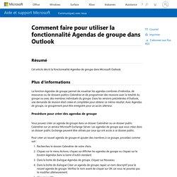 Comment faire pour utiliser la fonctionnalité Agendas de groupe dans Outlook