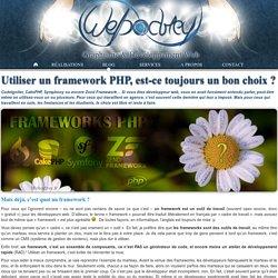 Utiliser un framework PHP, est-ce toujours un bon choix ?