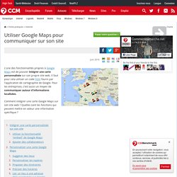 Utiliser Google Maps pour communiquer sur son site