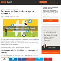 Comment utiliser les hashtags sur Twitter ?