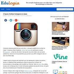 3 façons d'utiliser Instagram en classe