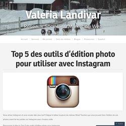 Top 5 des outils d'édition photo pour utiliser avec Instagram