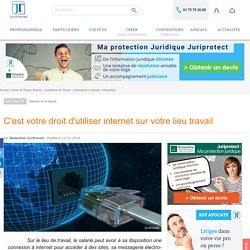 C'est votre droit d'utiliser internet sur votre lieu travail
