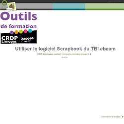 Utiliser le logiciel Scrapbook du TBI ebeam - Utiliser le logiciel Scrapbook du TBI ebeam