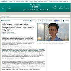 Mémoire : «Utiliser des images mentales pour mieux retenir»