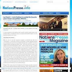 Le Post.fr: L'art d'utiliser le soldat De Souche pour mener ses petites affaires…