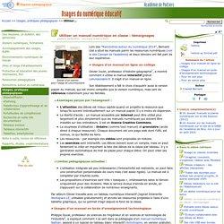 Utiliser un manuel numérique en classe : témoignages- Usages du numérique éducatif