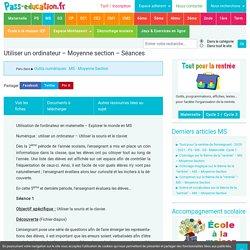 Utiliser un ordinateur - Moyenne section - Séances - Pass Education