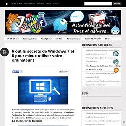 6 outils secrets de Windows 7 et 8 pour mieux utiliser votre ordinateur