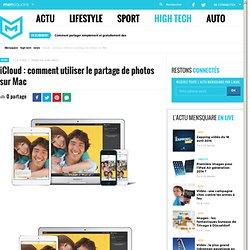 iCloud : comment utiliser le partage de photos sur Mac