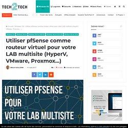 Utiliser pfSense comme routeur virtuel pour votre LAB multisite (HyperV, VMware, Proxmox…)
