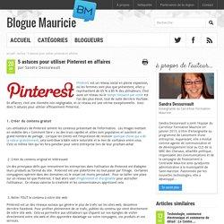 5 astuces pour utiliser Pinterest en affaires