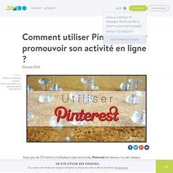 Utiliser Pinterest pour promouvoir son activité en ligne ?