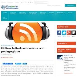 Utiliser le Podcast comme outil pédagogique