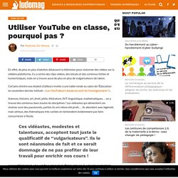 Utiliser YouTube en classe, pourquoi pas ? – Ludovia Magazine