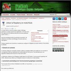 Utiliser la Raspberry en mode Kiosk
