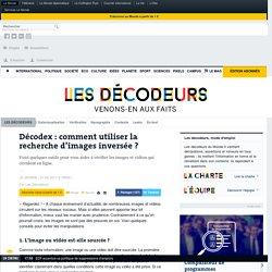 Décodex : comment utiliser la recherche d'images inversée ?