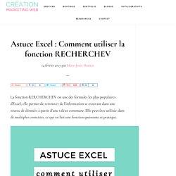 Astuce Excel : Comment utiliser la fonction RECHERCHEV - Création Marketing Web