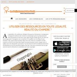 Utiliser des ressources en toute légalité, réalité ou chimère